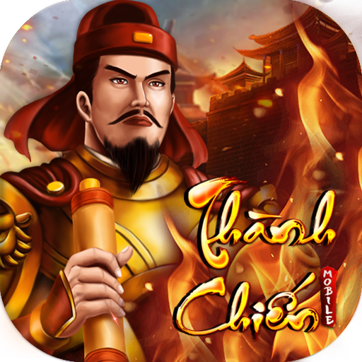 Thành Chiến Mobile (Unlimited money,Mod) for Android