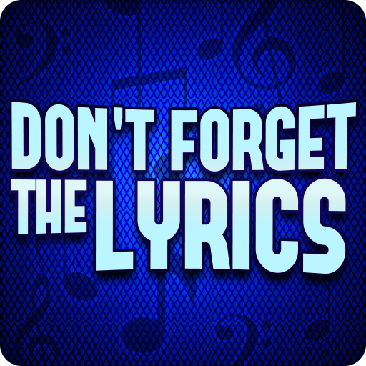 Don't Forget the Lyrics  1.2.9 (Unlimited money,Mod) for Android