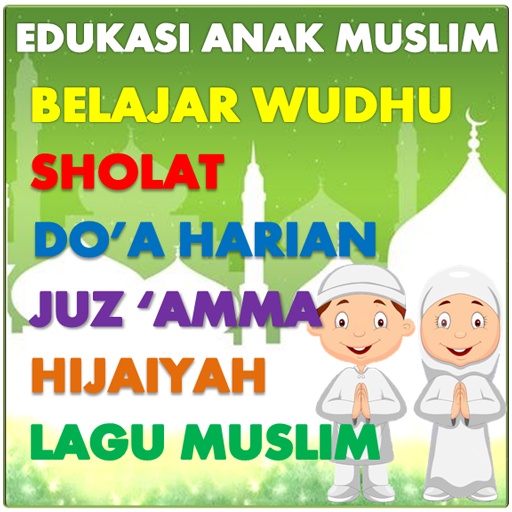Edukasi Anak Muslim  (Unlimited money,Mod) for Android 7.0.3