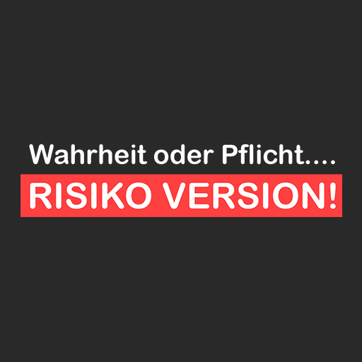 Wahrheit oder Pflicht… Risiko Version!  (Unlimited money,Mod) for Android 0,5